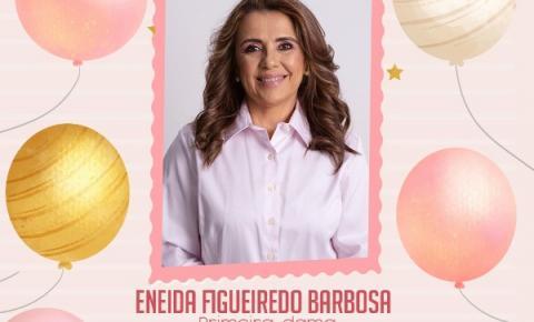 Dia 25 de fevereiro: aniversário da primeira-dama Eneida Figueiredo